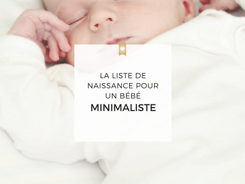 La liste de naissance pour un bébé minimaliste