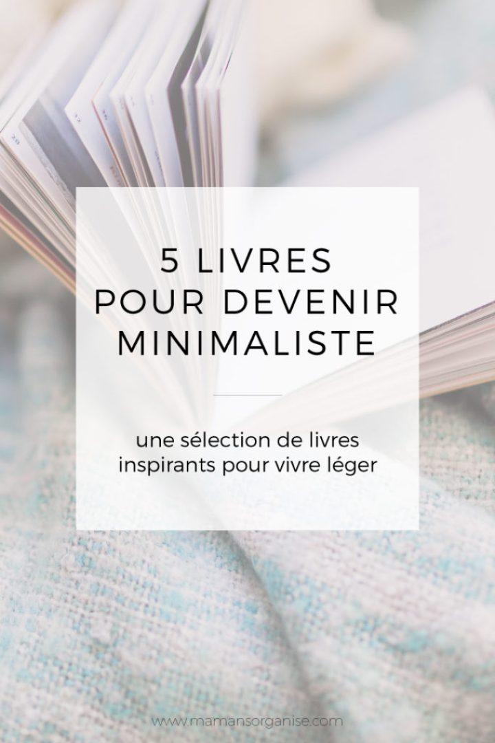 5 livres inspirants pour devenir minimaliste
