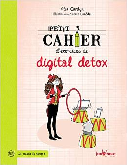 Petit cahier d'exercices de digital detox