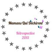 Le webzine Mamans Qui Déchirent : rétrospective 2015
