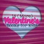 14 (More) Valentine's Books for Kids