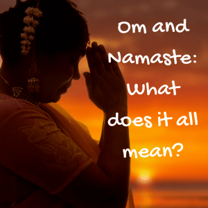 Om and Namaste Resources