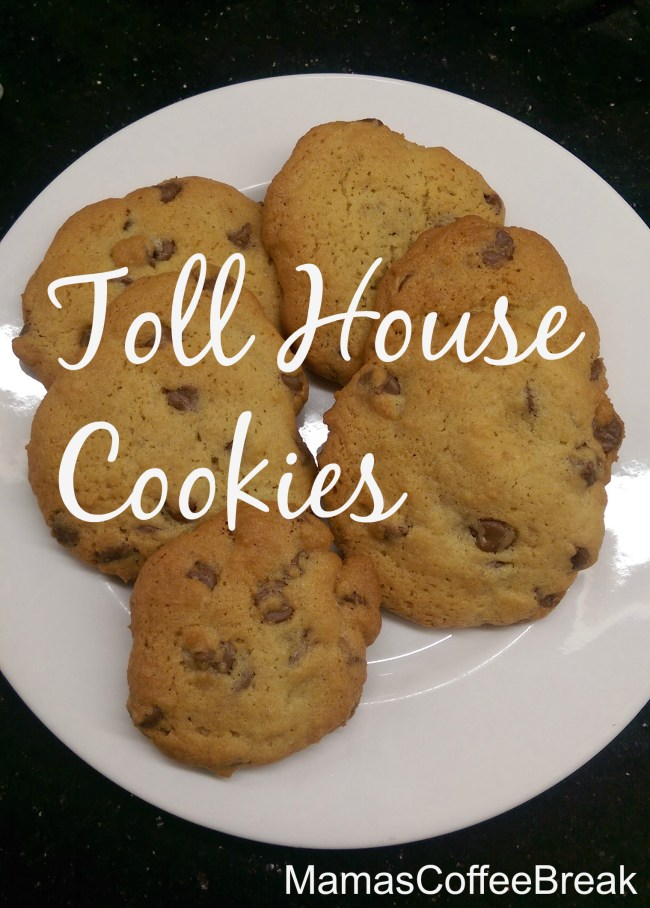 Toll House Cookies www.MamasCoffeeBreak.com