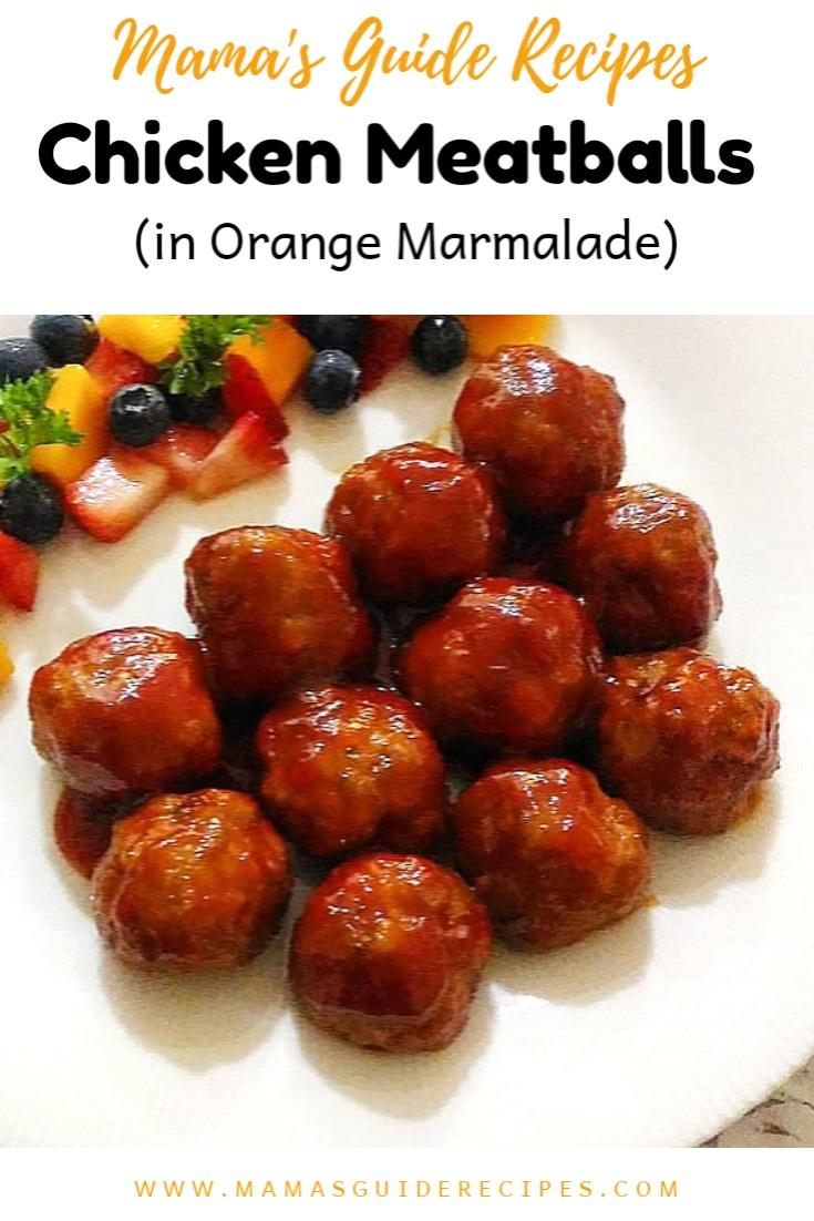 Chicken Meatballs in Orange Marmalade