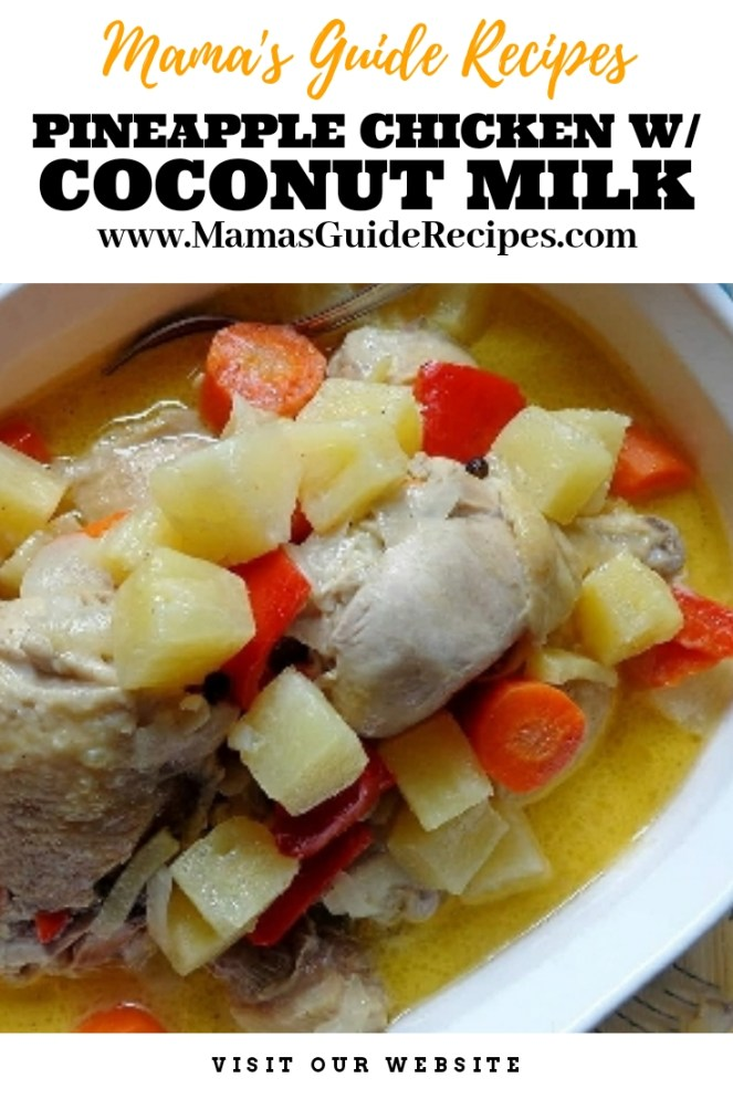Pineapple Chicken with Coconut milk