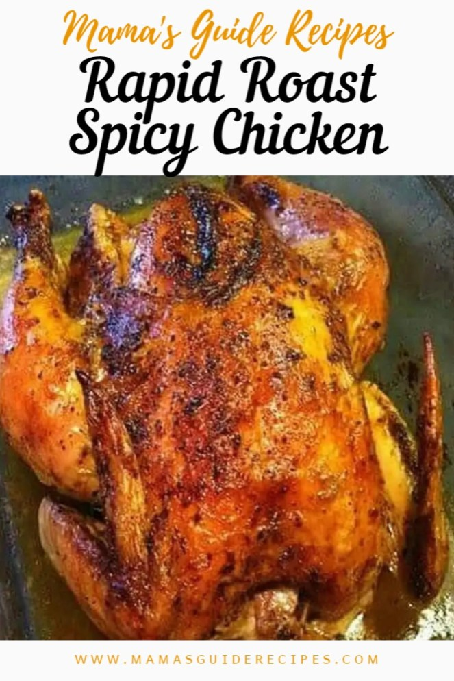 Rapid Roast Spicy Chicken
