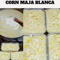 Yummy Cheesy Corn Maja Blanca
