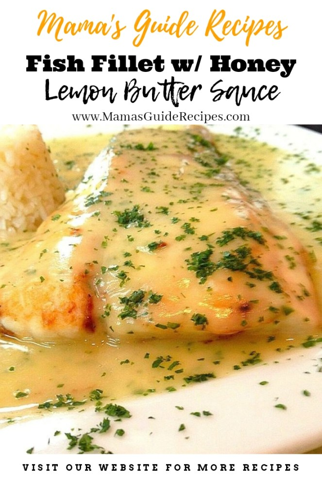 Fish Fillet with Honey Lemon Butter Sauce