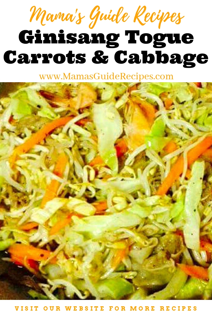 Ginisang Togue, Carrots and Cabbage