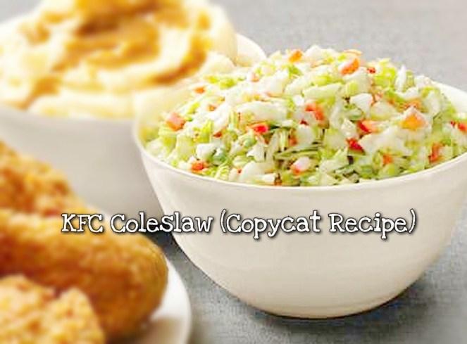 KFC Coleslaw (Copycat Recipe)