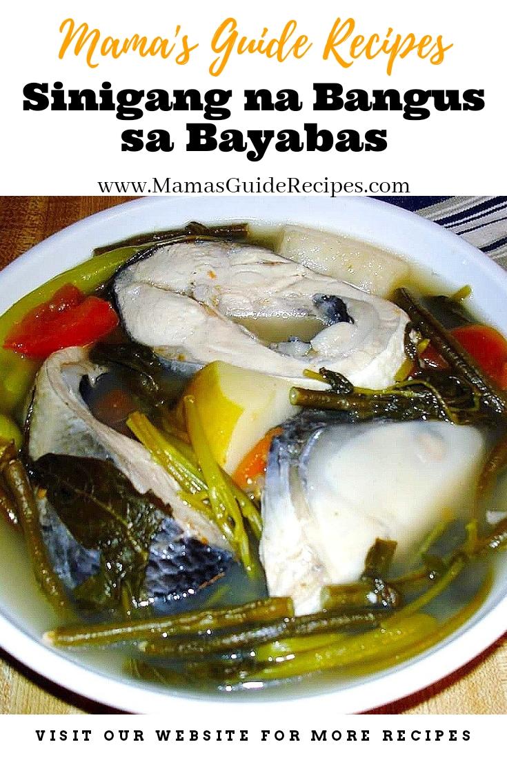 Sinigang Na Bangus Sa Bayabas Mama S Guide Recipes