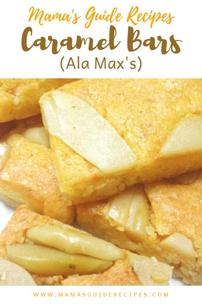 caramel bars recipe max's, caramel bar recipe ala max, caramel bar recipe like max's, caramel bars recipe of max's restaurant, max's caramel bar recipe philippines, caramel bar recipe max's restaurant,
