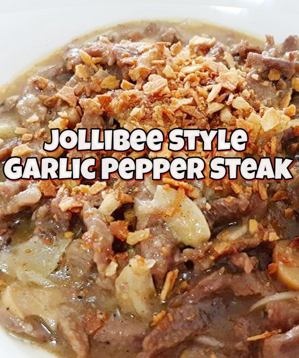 Garlic Pepper Steak Recipe (ala Jollibee)