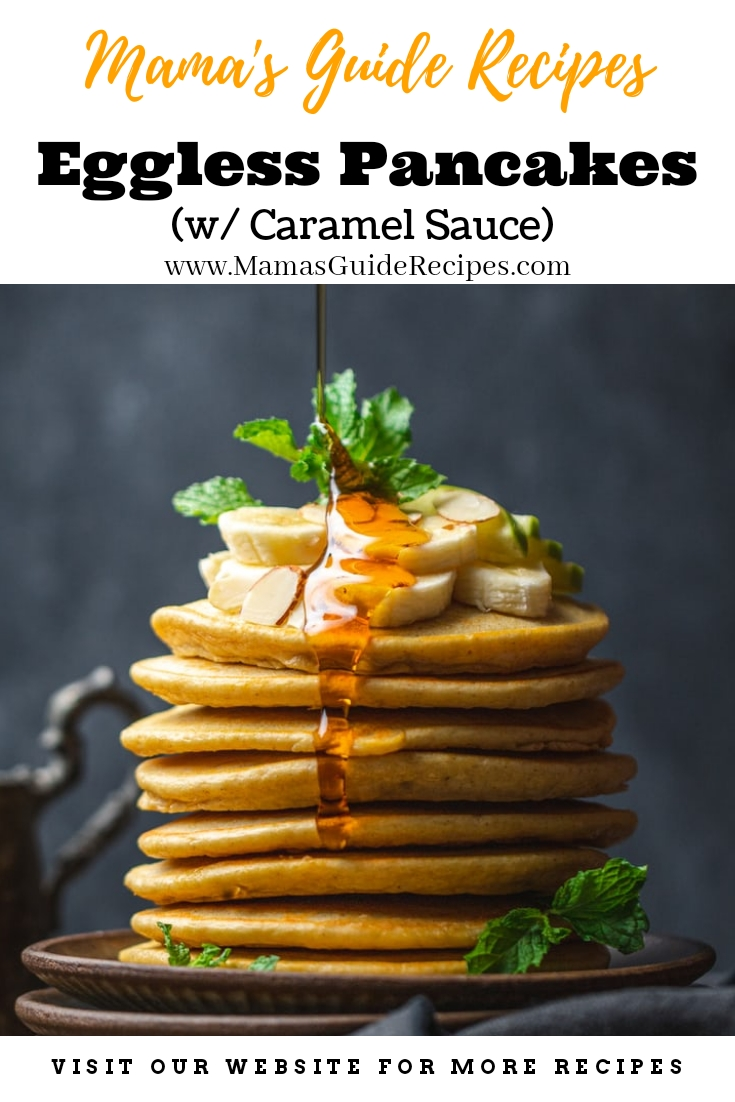Eggless Pancakes with Caramel Sauce