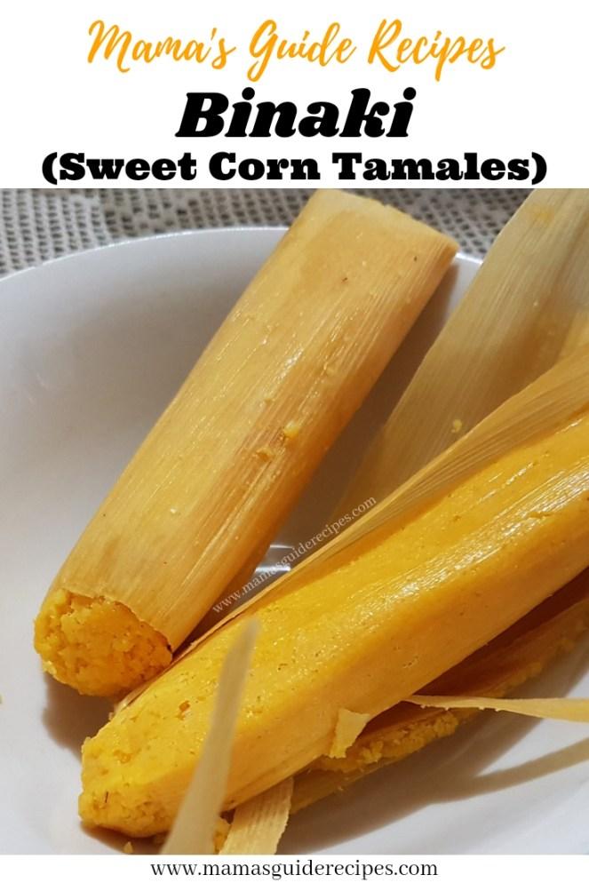 Binaki (Sweet Corn Tamales)