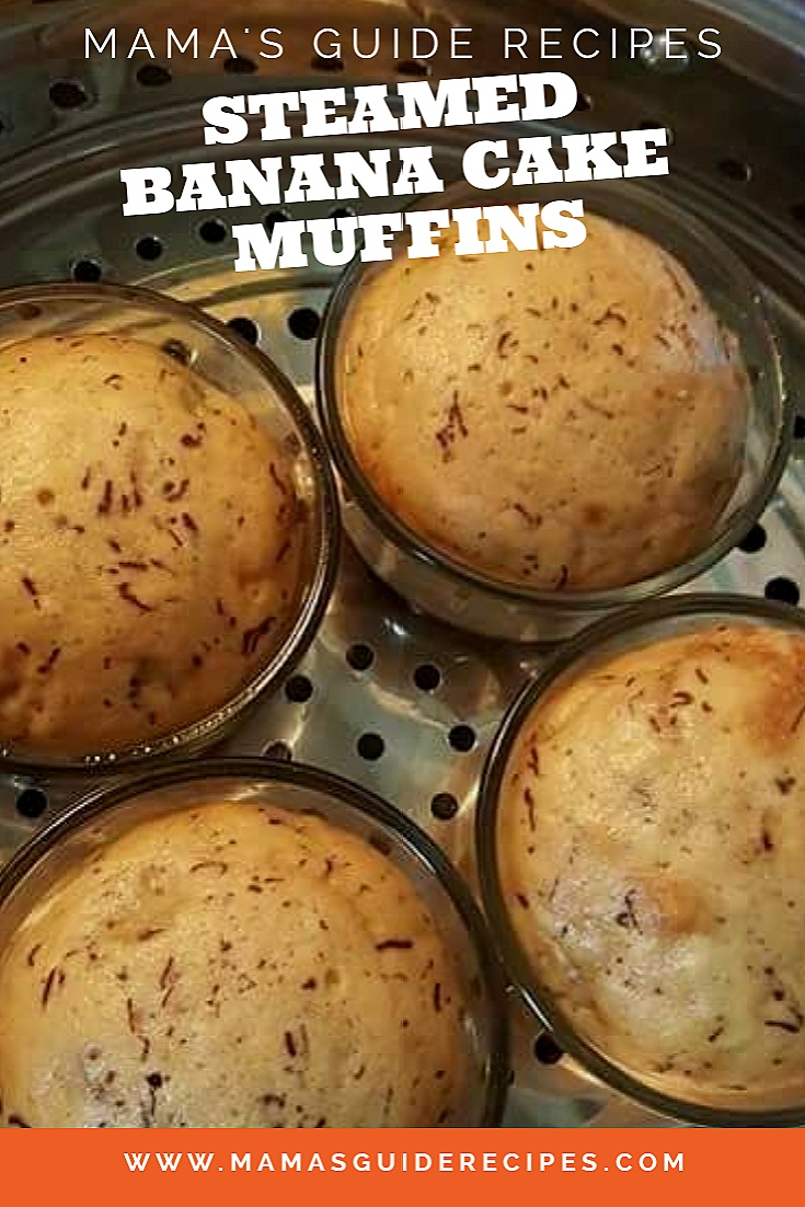 STEAMED BANANA CAKE MUFFINS