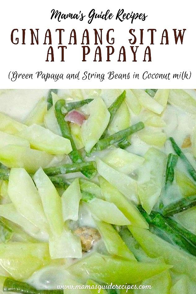 Ginataang Sitaw at Papaya