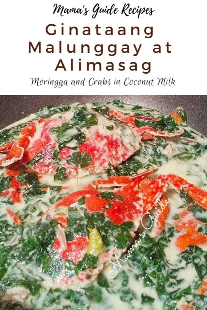 Ginataang Malunggay at Alimasag (Moringa and Crabs in Coconut milk)