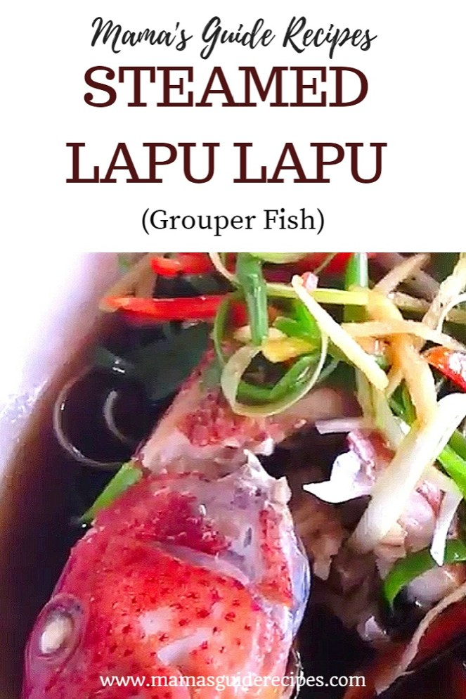 Steamed Lapu Lapu (Grouper Fish)