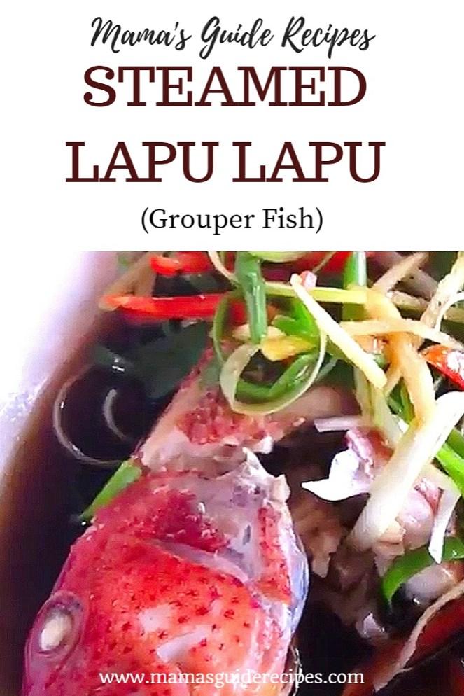 Steamed Lapu Lapu (Grouper Fish)