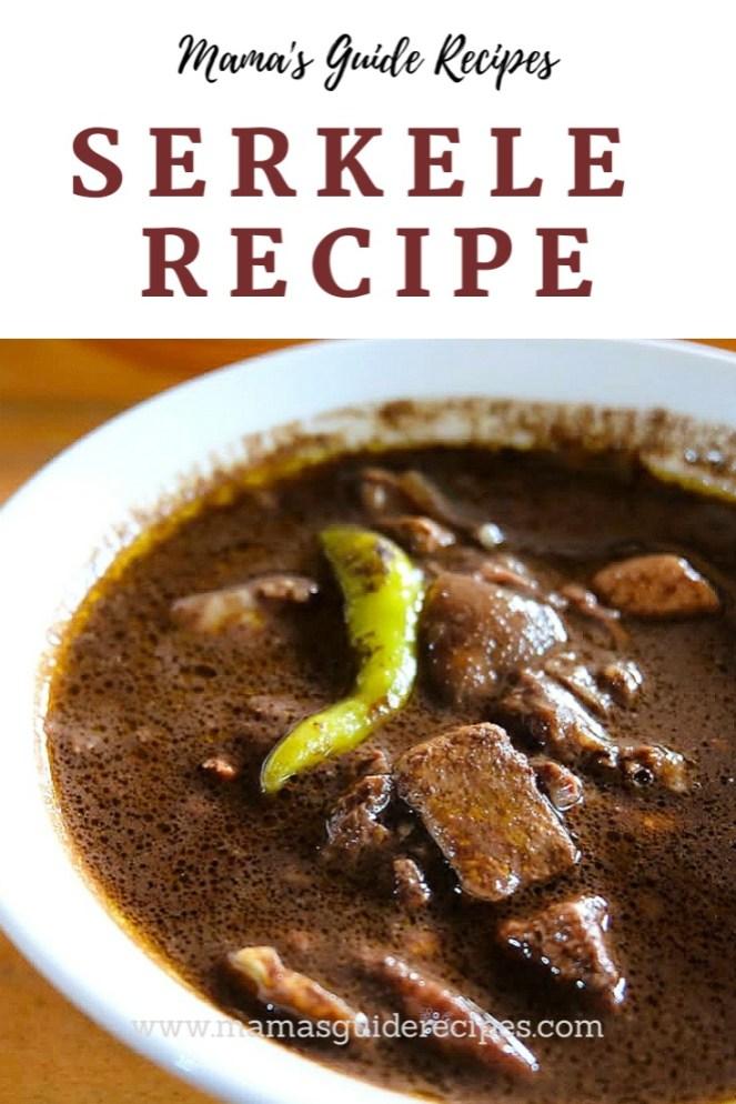 Serkele Recipe