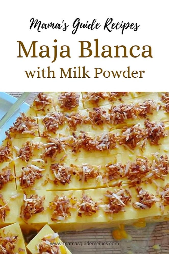 Maja Blanca with Milk Powder