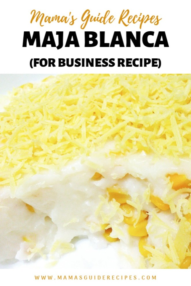 MAJA BLANCA FOR BUSINESS RECIPE