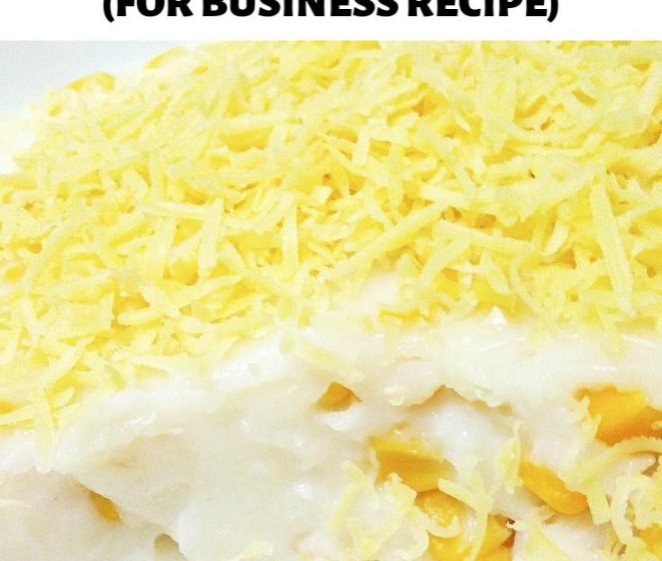 MAJA BLANCA FOR BUSINESS RECIPE