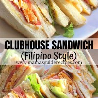 CLUBHOUSE SANDWICH (Filipino Style)