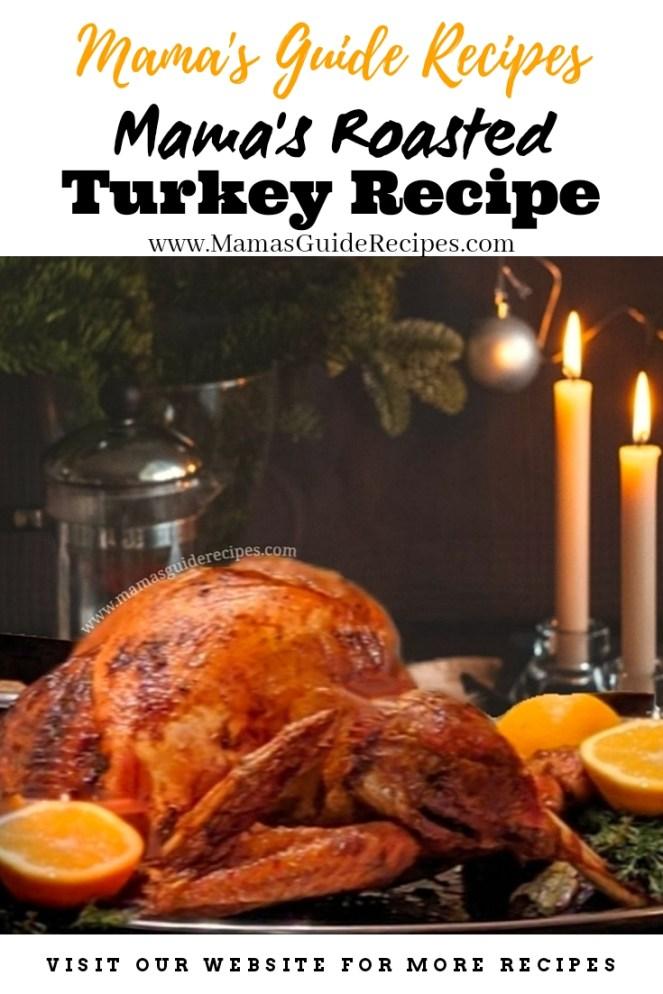 Mama's Roasted Turkey Recipe
