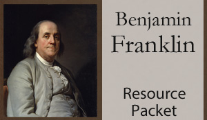 Benjamin Franklin Resource Packet: Worksheets, Video, Info Links and More from Mama's Learning Corner