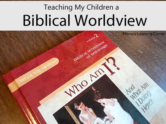 Using Apologia's What We Believe series to teach Biblical Worldview in our homeschool