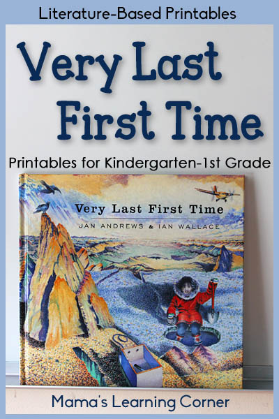 Free Literature Based Printables: Very Last First Time