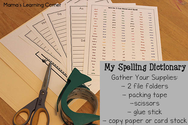 My Spelling Dictionary: Supplies Needed