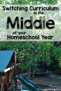Switching Curriculum in the Middle of the Homeschool Year
