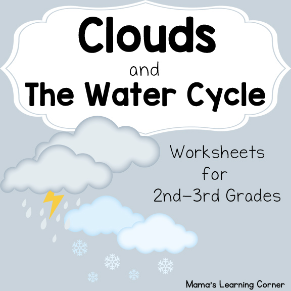 Clouds and The Water Cycle Worksheets for 1st - 3rd Graders ...