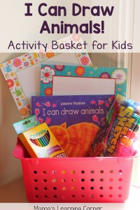 Activity Basket for Kids: I Can Draw Animals!