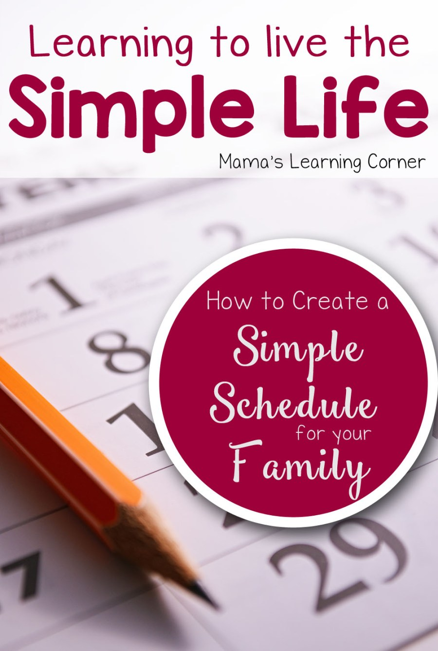 Living the Simple Life: How to Create a Simple Schedule for Your Family