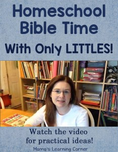 Homeschool Bible Time with Only Littles - Watch the video for practical ideas!