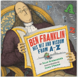 Ben Franklin His Wit And Wisdom from A to Z