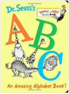 Dr. Seuss's ABC: An Amazing Alphabet Book