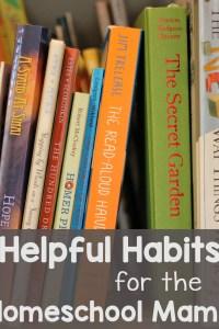 Helpful Habits for the Homeschool Mama