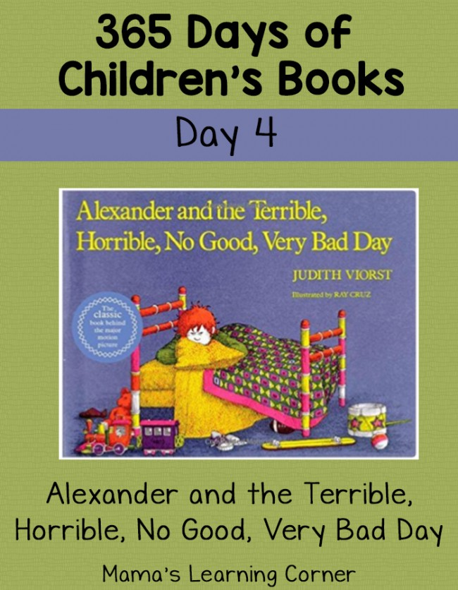 Children's Books - Alexander and the Terrible, Horrible, No Good, Very Bad Day! Day 4 of 365 Days of Children's Books