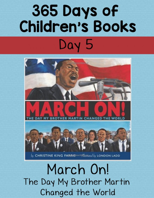 Children's Books - March On! The Day My Brother Martin Changed the World: Day 5 of 365 Days of Children's Books