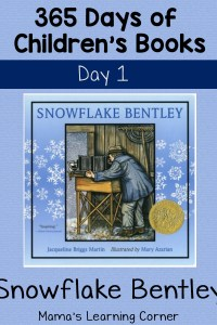365 Days of Children's Books! Starting with Snowflake Bentley on Day 1