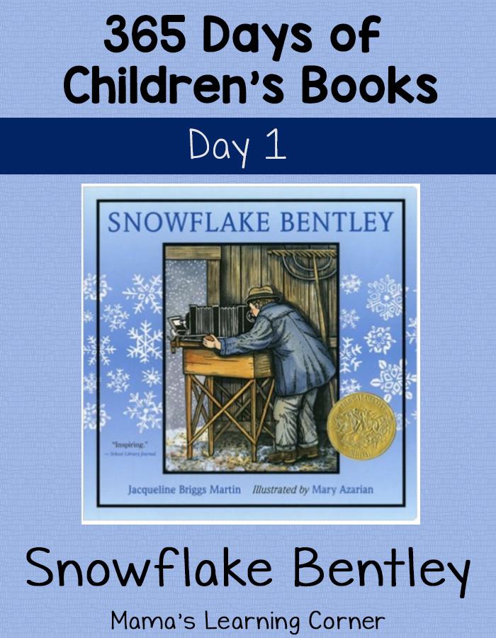 Day 1 of 365 Days of Children's Books: Snowflake Bentley