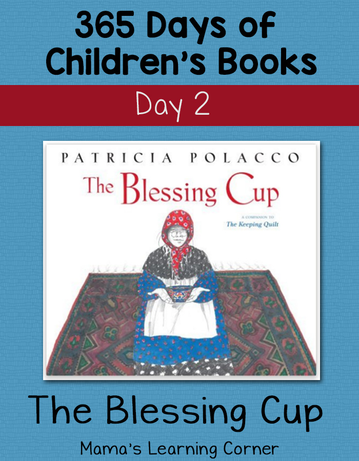 Day 2 of 365 Days of Children's Books: The Blessing Cup