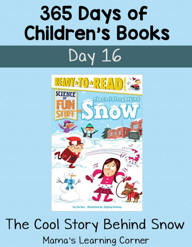 Children's Books - The Cool Story Behind Snow