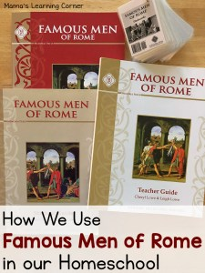 How We Use Famous Men of Rome in Our Homeschool