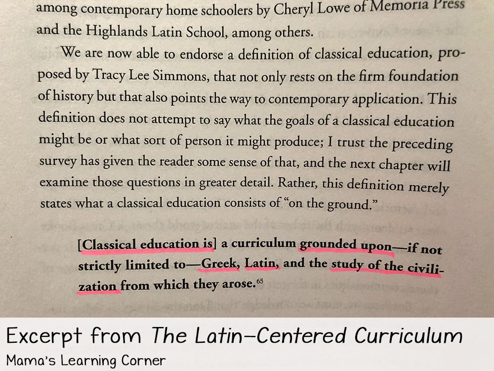 Educating Myself as a Classical Homeschooling Mom Latin Centered Curriculum ii